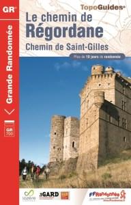 Chemin de Régordane, chemin de Saint-Gilles. Topo guide FFR