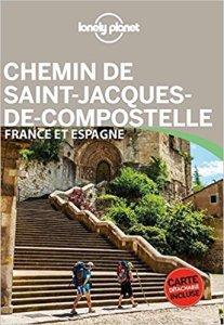 Chemin de St Jacques-de-Compostelle France et Espagne Lonely Planet