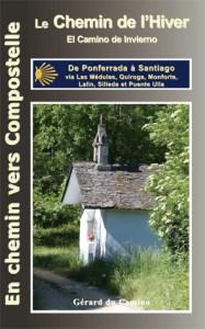 Guide Chemin de l'hiver Gérard du Camino