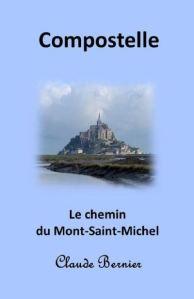 Chemin du Mont Saint Michel Claude Bernier