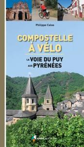 Compostelle à vélo, La Voie du Puy aux Pyrénées