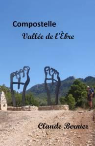 Compostelle Vallée de l'Èbre Claude Bernier