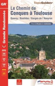 Le chemin de Conques à Toulouse Topo guide FFR
