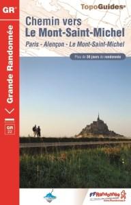 Paris - Alençon - Le Mont Saint Michel Topo Guide FFR