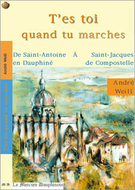 T'es toi quand tu marches, André Weill