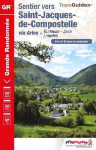 Voie d'Arles Toulouse Lourdes Jaca Topo guide FFR