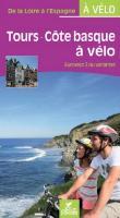 Tours Côte Basque Eurovélo 3 Chamina