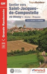 Vézelay - Périgueux Topo guide FFR