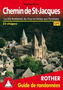 Chemin de Saint-Jacques, La Via Podiensis du Puy-en-Velay aux Pyrénées