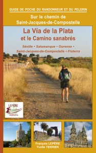 La Via de la Plata et le Camino sanabrés