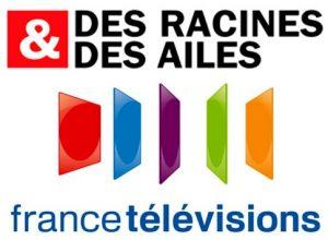 Des Racines et des Ailes - France Télévisions (France 3)