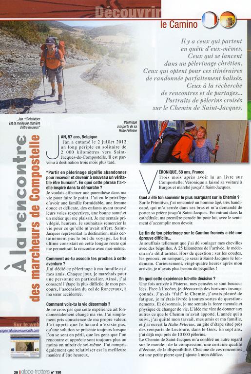 """Après un article intitulé """"La magie des chemins de Compostelle"""" dans le numéro 148, Globe-Trotters Magazine publie dans son numéro 150 une série de portraits de pèlerins rencontrés sur la voie du Puy et le Camino Francés en 2012. Page 1."""