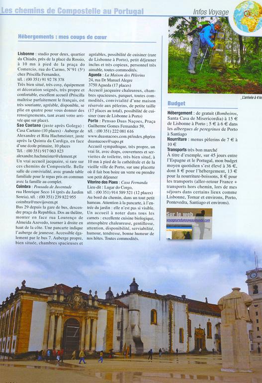 Infos pratiques sur les chemins de Compostelle au Portugal dans le N°150 de Globe-Trotters Magazine, édité par l'association ABM (Aventures du Bout du Monde). Ce numéro contient 6 pages de ma plume sur les chemins de Compostelle. Page 2/2.