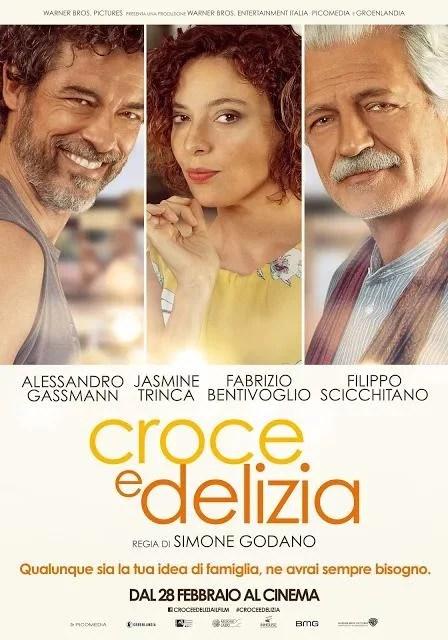 Croce e delizia - PELICULA - Italia - 2019