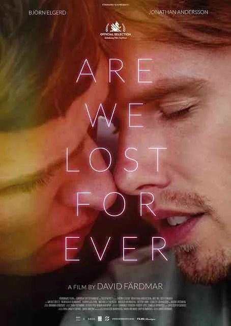 Are We Lost Forever - PELICULA - Suecia - 2020