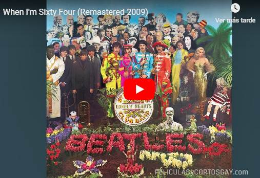 CLIC PARA VER VIDEO Cuando Tenga 64 - When I'm Sixty-Four - PELICULA GAY - Inglaterra - 2004