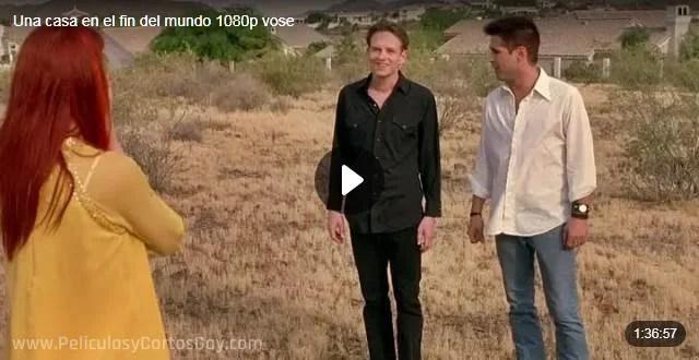 CLIC PARA VER VIDEO Una Casa En El Fin Del Mundo