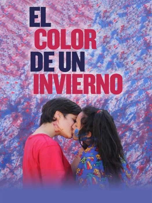 El Color de un Invierno - PELICULA - Argentina - 2016