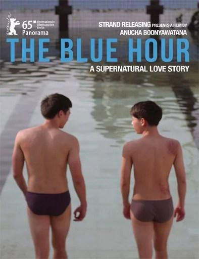 La Hora Azul - The Blue Hour - PELICULA - Tailandia - 2015