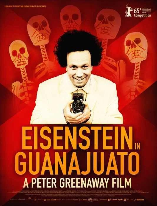 Eisenstein En Guanajuato - PELICULA - Holanda - 2015