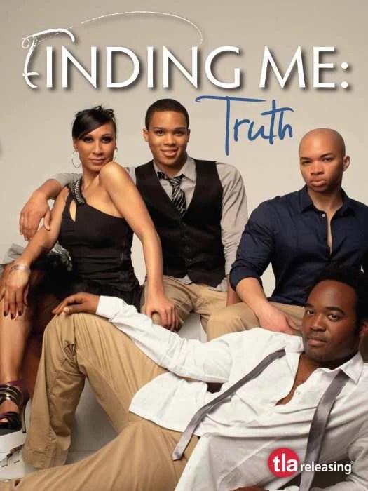 Encontrándome 2 | Finding Me 2: Truth - PELÍCULA - EEUU - 2011