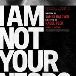 No soy tu negro – I Am Not Your Negro – Pelicula Online