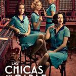 Las Chicas del Cable – TEMPORADA 02 (Serie de TV)