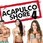 ACAPULCO SHORE – T4 EP06 AGUARDIENTE SHORE