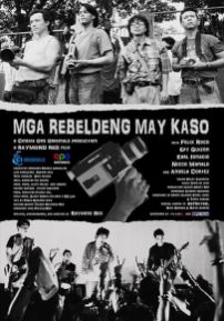 Poster Mga Rebeldeng May Kaso