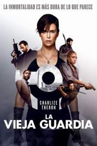 La Vieja Guardia (2020) HD Latino