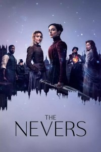 The Nevers (2021)