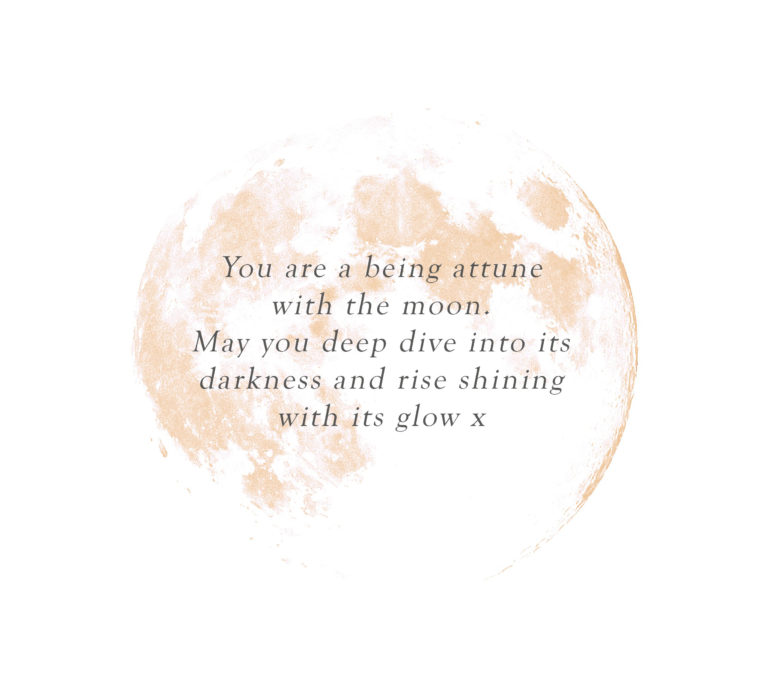 you are a being attune with the moon ...
