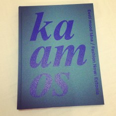 KAAMOS. Fashion Now: Estonia. The book.