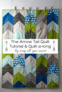 The Arrow Tail Quilt by Sing All You Want