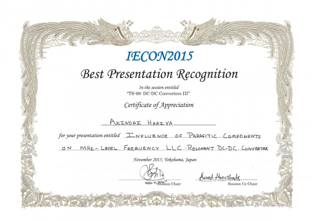 "AWARDED: 2015 Hariya""Best Presentation Recognition""@ IECON2015"