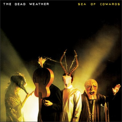 "Cover art from The Dead Weather's newly released sophomore album, ""Sea Of Cowards"""