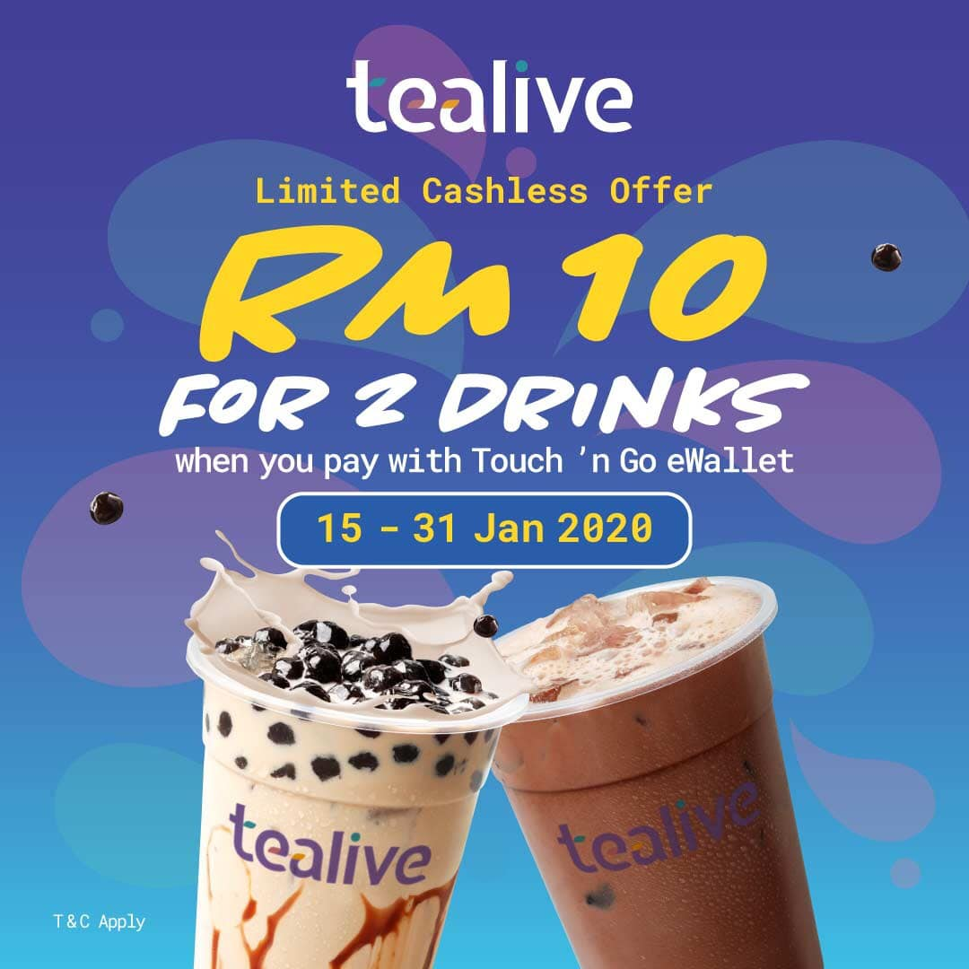 Tealive RM10 for 2 drinks