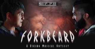 Forkbeard: A Viking Musical Odyssey, March 20th-22nd 2020