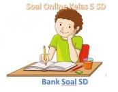 Soal Online Kelas 5 SD lengkap