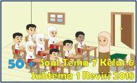 soal tematik kelas 6 tema 7 subtema 1