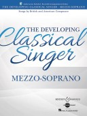 The Developing Classical Singer - Mezzo-Sopranoavailable at Pencerdd Music Store Penarth