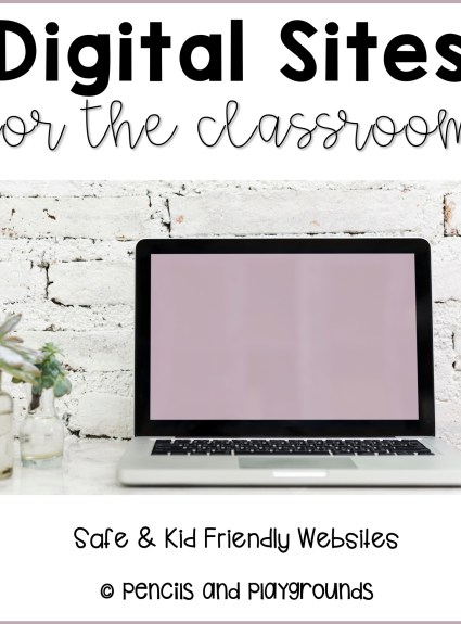 Digital Sites to Use in the Classroom