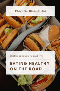 Healthy Eating on a Road Trip