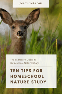 Homeschool Nature Study