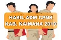Hasil Seleksi Administrasi CPNS Kabupaten Kaimana 2019