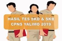 Hasil Tes SKD dan SKB CPNS Kabupaten Yalimo 2019