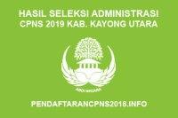 Hasil Seleksi Administrasi CPNS Kabupaten Kayong Utara 2019