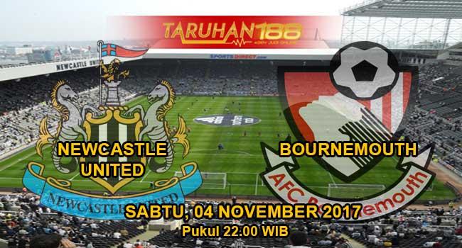 Prediksi  Bola Newcastle United vs Bournemouth 04 November 2017