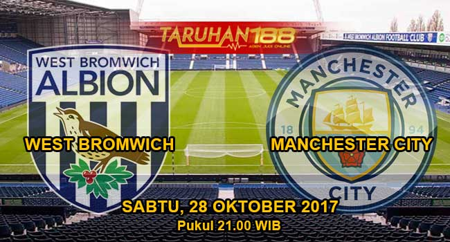 Prediksi Bola West Brom vs Man City 28 Oktober 2017
