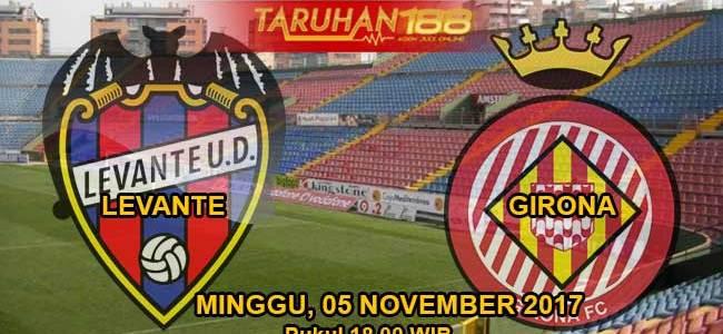 Prediksi Bola Levante vs Girona 05 November 2017